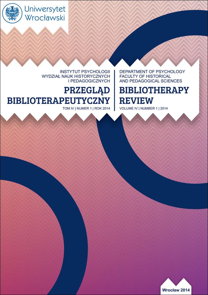 Przegląd Biblioterapeutyczny 2014, Tom IV, Nr 1