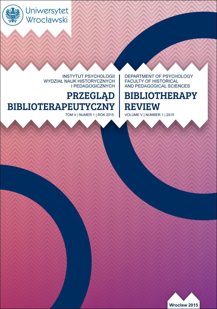 Przegląd Biblioterapeutyczny 2015, Tom V, Nr 1