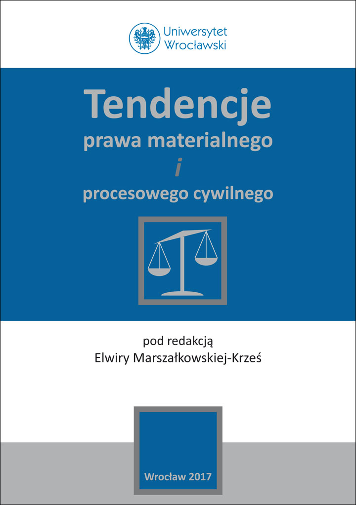 Tendencje prawa materialnego i procesowego cywilnego