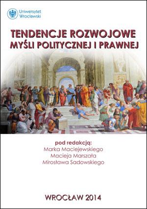 Tendencje rozwojowe myśli politycznej i prawnej