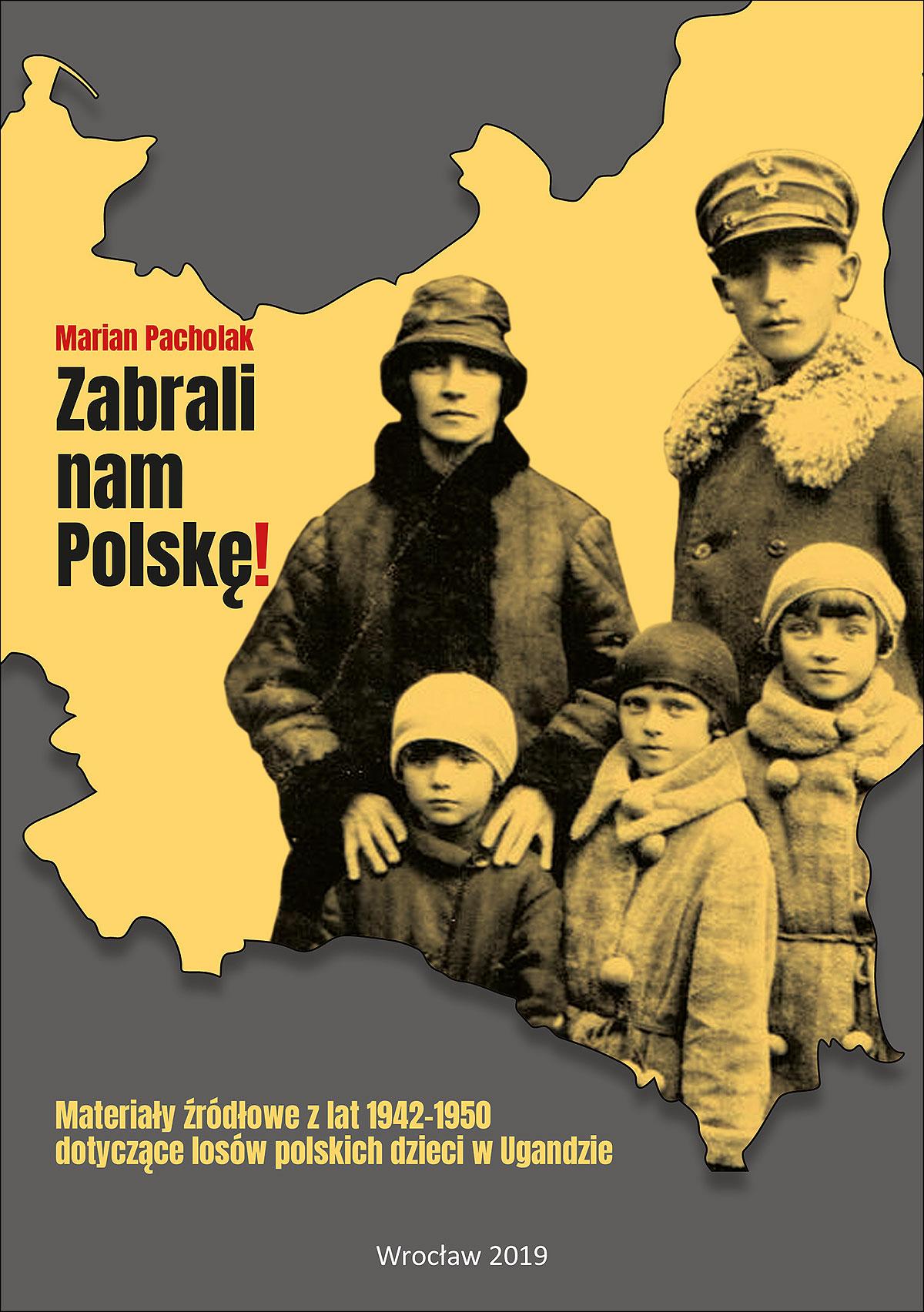 Zabrali nam Polskę!