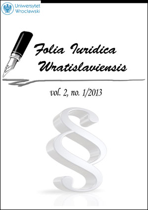 Folia Iuridica Universitatis Wratislaviensis. 2013, vol. 2, no 1
