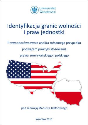 Identyfikacja granic wolności i praw jednostki