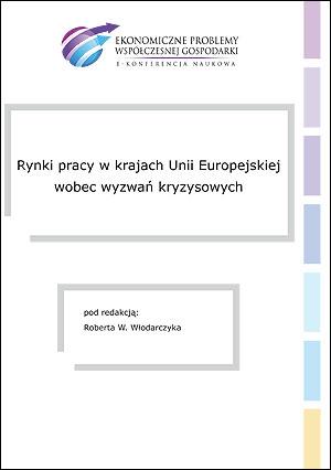 Rynki pracy w krajach Unii Europejskiej wobec wyzwań kryzysowych