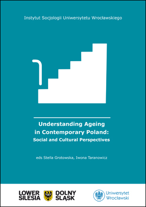 Understanding Ageing in Contemporary Poland: Social and Cultural Perspectives
