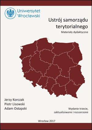 Ustrój samorządu terytorialnego: materiały dydaktyczne. Wydanie trzecie, zaktualizowane i rozszerzone